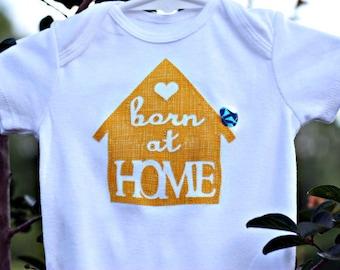 Born at Home Onesie, Natural Baby, Homebirth