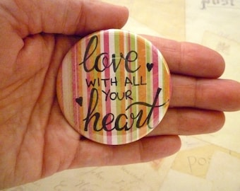 Pocket Mirror - Love with all your Heart - Colourful stripes - Hand Lettering, Quote.