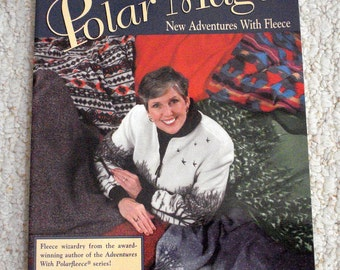 Make it with Fleece.  Polar Magic, New Adventures With Fleece, Softcover Book by Nancy Cornwell