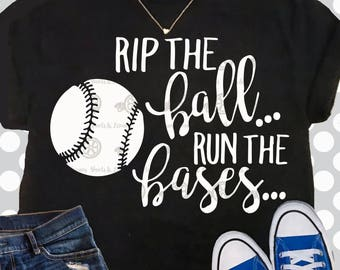 Baseball Mom svg, Baseball svg, Rip the ball run the bases, baseball saying shirt, Baseball Mama svg, svgs  file, baseball cutting file