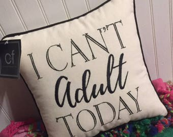 popular I can't adult today pillow embroidered pillow neutral living room bedroom office dorm college BeachHouseDreamsHomeOBX Outer Banks