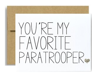 Army paratrooper military card airborne graduation card military care package you are my favorite paratrooper army greeting card