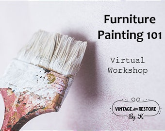 Virtual Furniture Painting Workshop for Beginners ~ Painting Kit Included ~ Gifts for Her