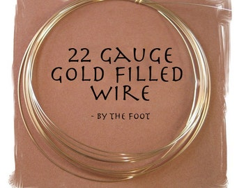 22 Gauge Wire, Gold Filled Wire, By The Foot, Round, Half Hard Wire for Wire Wrapping Gemstones, Beads and Jewelry