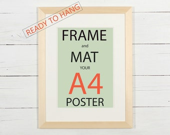 Frame and mat your A4 poster, natural wood frame with white matting