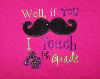 If you Moustache I Teach 4th Grade Shirt  If you Moustache I teach