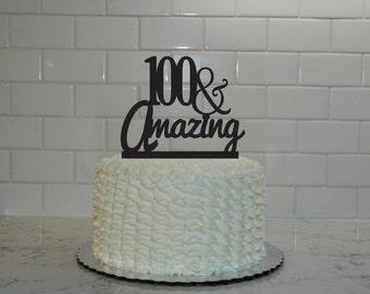 100th Birthday Cake Topper - 100 & Amazing