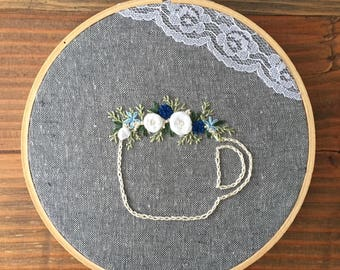 Floral Coffee Cup Hand Embroidered Hoop Art