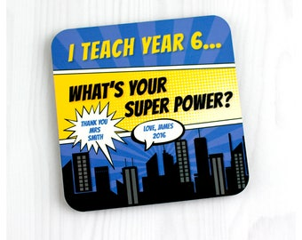 Personalised teacher gift - Cork backed square MDF drink coaster - Super power