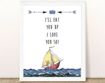 PRINTABLE Where the Wild Things Are, I'll Eat You Up I Love You So Print, First Birthday, Wild Things Party, Wild Rumpus, INSTANT DOWNLOAD