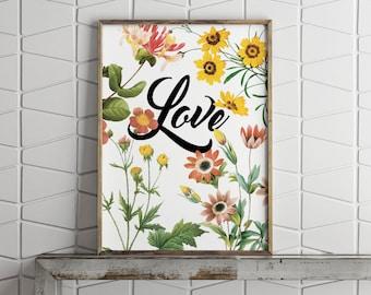 Love Poster - Digital Print - JPEG Poster - Floral Love Print - Digital Download Print - Printable Poster - 8x10 - 16 x 20 - Cursive Love