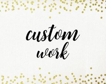 Custom Work Fee