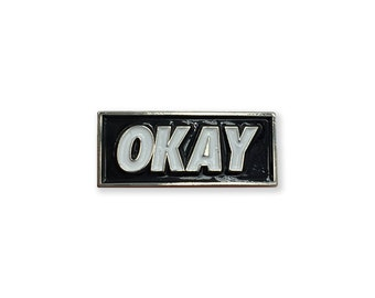 OKAY - BLACK Enamel Lapel Pin