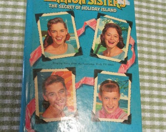The Lennon Sisters The Secret of Holiday Island Whitman Hardback Book Singers From The Lawrence Welk Show Vintage 1960