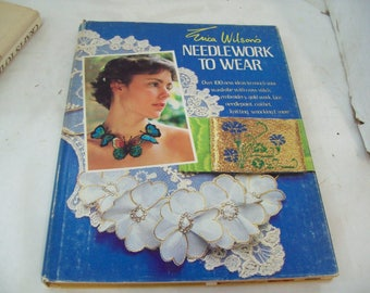 Oxmoor House Erica Wilson's Needlework to Wear by Erica Wilson (1982, Hardcover) Free SHipping