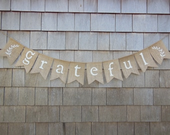Thanksgiving Decor, Thanksgiving Banner, Grateful Burlap Banner, Thankful Bunting, Thanksgiving Burlap Garland, Happy Thanksgiving, Rustic