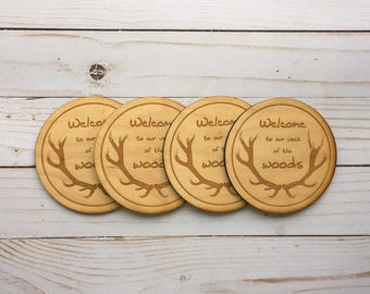Welcome To Our Neck Of The Woods Laser Engraved Wood Coasters. Set of 4.