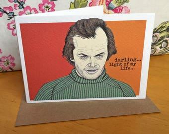 Jack Torrance The Shining Greeting Card/Birthday card/Anniversary card/Valentines card