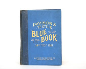 Davison's Textile Blue Book 1921 - U.S. Industrial History - Vintage Textile Mill Directory - American Textile Industry -Vintage Advertising