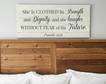 She is clothed in strength and dignity | Proverbs 31 sign | Bedroom wall decor | Large Wall Art | Sign above bed | Scripture sign for girl