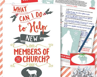 December {Come Follow Me} What can I do to help new members of the church?