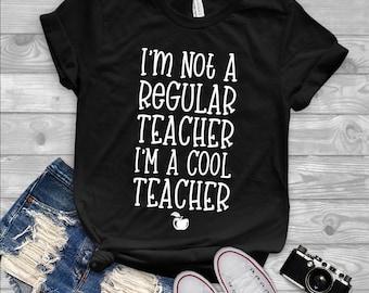 I'm Not A Regular Teacher I'm A Cool Teacher Short-Sleeve T-Shirt | teacher shirt, teacher gift, teacher appreciation, teacher, teacher life