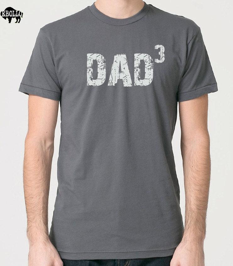 Dad Shirt Husband Gift DAD 3 T Shirt Fathers Day Gift Mens t shirt Dad Gift New Dad Funny T shirts Fathers Day Shirt