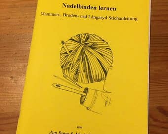 Learn needle tying-moms, Brodén and Langaryd engraving, by Maria Lind-heel and Ann Ravn (self-published)