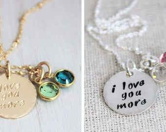 love you more birthstone necklace, personalized mom gift, gold or silver stamped disc, grandma necklace, i love you more