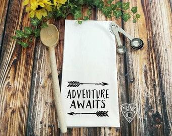 Adventure Awaits Flour Sack Towel | Kitchen Towel | Bar Towel | Tea Towel | Hostess Gift | Shower Gift | Wedding Gift | Nursery Gift