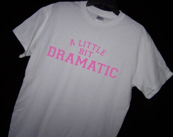 A Little Bit Dramatic... MEAN GIRLS REGINA Georges Shirt