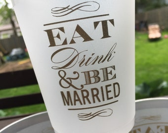 Eat Drink Be Married Cup - Set of 5