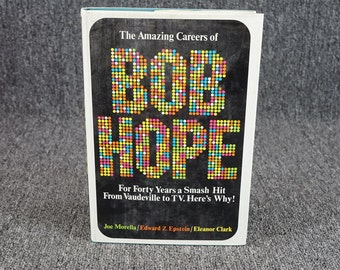 The Amazing Careers Of Bob Hope By Joe Morella ,, Edward Z. Epstein 1973