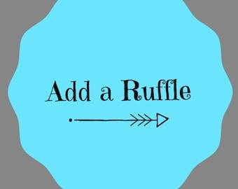Add a ruffle to my dress. Ruffle add on.