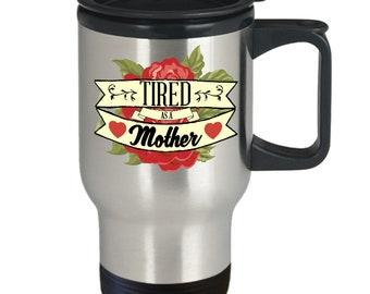 Style de tatouage fatigué comme une mère, tasse de voyage, tasse de voyage, cadeau pour maman, cadeau de fête des mères, tasse de voyage de maman, maman tatouage tasse