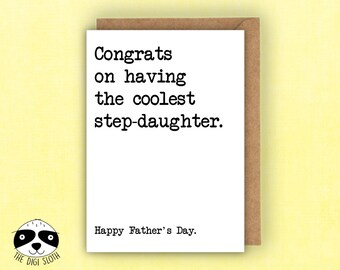 Funny Father's Day Card, Dad, Congrats On Having The Coolest Step-Daughter, Card For Step-Dad, DSK 04