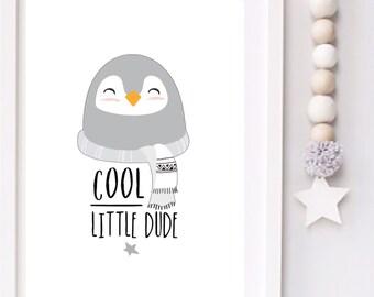 Cool little dude Modern penguin Monochrome Nursery typography print
