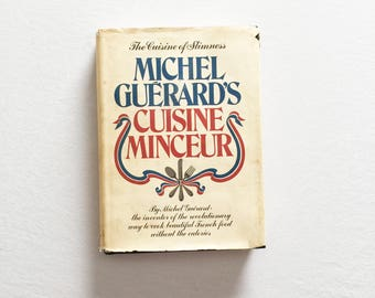 Michel Guerard's Cuisine Minceur - The Cuisine of Slimness -  1976