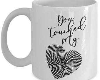 Romantic Mug | You Touched My Heart Gift | Finger Print Gift | Gift for Wife Girlfriend Fiancé Husband | Wedding Anniversary Gift