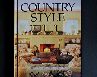 Country Style Better Homes and Gardens, Vintage Book 1987, Country Home, Country Gardens, Home Interiors, Country Collectibles