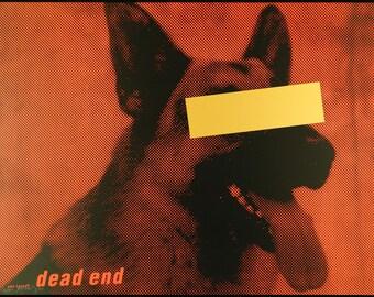 """Political Art. """"dead end"""", 1994. Silkscreen by Uwe LOESCH"""
