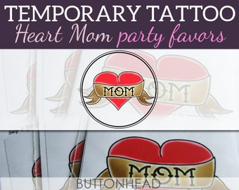 6 Heart Mom Temporary Tattoos - Mothers Day Party Favors