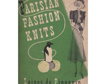 Vintage 1930s Laines du Pingouin Volume 4 Parisian Fashion Knits Booklet Dresses/Cardigans/Pullover Sweaaters Original Knitting Patterns