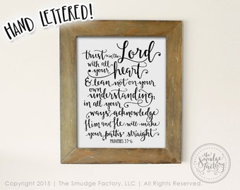 Proverbs 3:5-6, Printable File, Trust in the Lord with All your Heart, Hand Lettered Bible Verse DIY Print, Wall Art Decor, Download