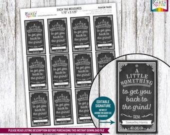 INSTANT DOWNLOAD - Chalkboard Back to the Grind! Favor Tags - Teacher Appreciation Gift Tag  - Digital Printable Editable pdf file