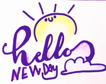 Hello New Day print