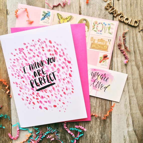 I think you are perfect, encouragement card, bridesmaid bestie card, abstract watercolor design, friendship encouragement card