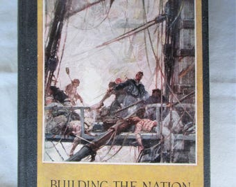1926 Building The Nation History Book Charles Coffin 417 Pages Vintage
