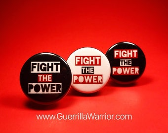 Fight the Power (1.25 inch Pin/Button)