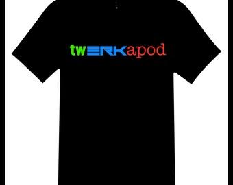 Twerkapod tribute t-shirt